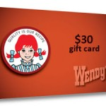 Win $30 WENDYS GC or CASH giveaway, Ends April 8