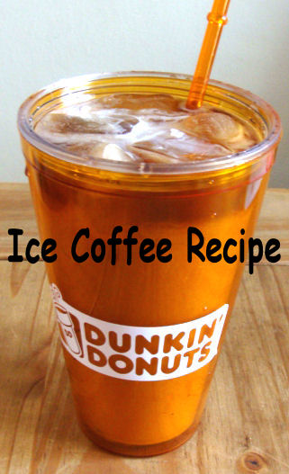 Dunkin' Donuts Ice Coffee at home recipe - I love My Kids Blog