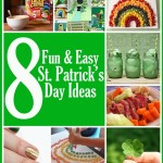 8 Fun and Easy St. Patrick's Day Ideas
